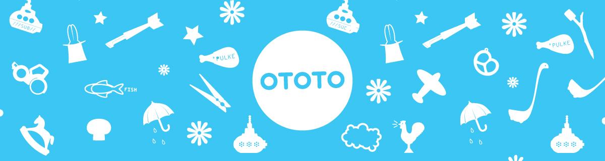 OTOTO/オトト