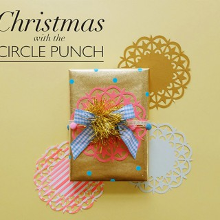 Christmas with the CIRCLE PUNCH